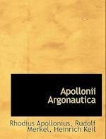 Apollonii Argonautica af Rudolf Merkel, Rhodius Apollonius, Heinrich Keil
