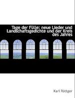 Tage Der Fulle af Karl Rttger, Karl Rottger