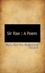 Sir Rae af Mary Bertha Mckenzie Toland