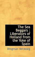 The Sea Beggars af Dingman Versteeg