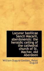 Lacunar Basilicae Sancti Macarii, Aberdonensis af Peter Duguid, William Duguid Geddes