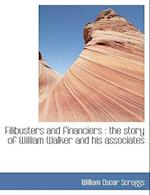 Filibusters and Financiers af William Oscar Scroggs
