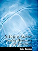 An Essay on Hasheesh; Including Observations and Experiments af Victor Robinson
