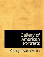 Gallery of American Portraits af George Watterston