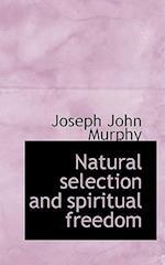 Natural Selection and Spiritual Freedom
