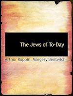 The Jews of To-Day af Arthur Ruppin, Margery Bentwich
