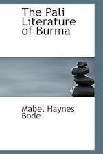 The Pali Literature of Burma af Mabel Haynes Bode