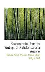 Characteristics from the Writings of Nicholas Cardinal Wiseman