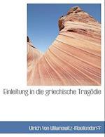 Einleitung in Die Griechische Tragodie af Ulrich Von Wilamowitz-Moellendorff