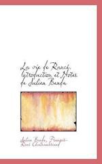 La Vie de Rance. Introduction Et Notes de Julien Benda af Julien Benda, Francois Rene De Chateaubriand, Francois Rene Chateaubriand