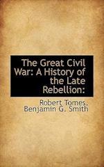The Great Civil War af Robert Tomes, Benjamin G. Smith