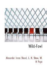 Wild-Fowl
