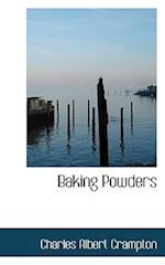 Baking Powders af Charles Albert Crampton