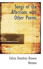 Songs of the Affections with Other Poems