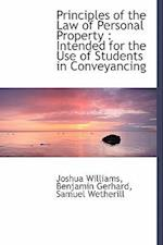 Principles of the Law of Personal Property af Samuel Wetherill, Joshua Williams, Benjamin Gerhard
