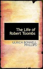 The Life of Robert Toombs