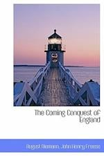 The Coming Conquest of England af August Niemann, John Henry Freese