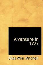 A Venture in 1777 af Silas Weir Mitchell