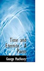 Time and Eternity af George MacHenry