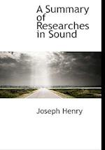 A Summary of Researches in Sound af Joseph Henry