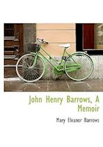 John Henry Barrows, a Memoir af Mary Eleanor Barrows