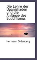 Die Lehre Der Upanishaden Und Die Anfange Des Buddhismus af Hermann Oldenberg