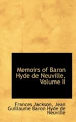 Memoirs of Baron Hyde de Neuville, Volume II af Jean Guillaume Baron Hyde De Neuville, Frances Jackson