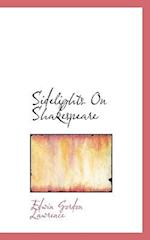 Sidelights on Shakespeare af Edwin Gordon Lawrence