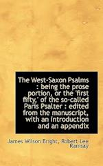 The West-Saxon Psalms af Robert Lee Ramsay, James Wilson Bright