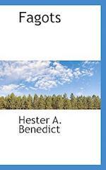 Fagots af Hester A. Benedict