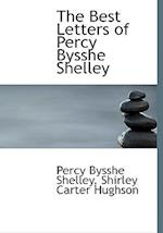 The Best Letters of Percy Bysshe Shelley