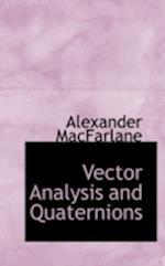 Vector Analysis and Quaternions af Alexander Macfarlane