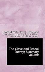 The Cleveland School Survey; Summary Volume