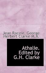 Athalie. Edited by G.H. Clarke