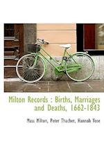 Milton Records af Mass Milton, Peter Thacher, Hannah Vose