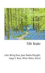 Fifth Reader af George A. Veazie, James Matthew Mclaughlin, Luther Whiting Mason
