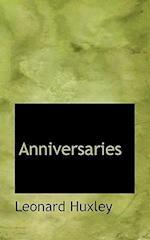 Anniversaries af Leonard Huxley