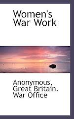 Women's War Work af Anonymous