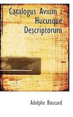 Catalogus Avium af Adolphe Boucard
