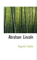 Abraham Lincoln af Augustin Cochin