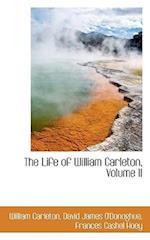 The Life of William Carleton, Volume II