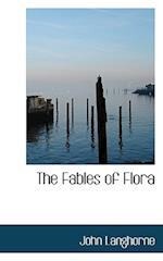 The Fables of Flora af John Langhorne