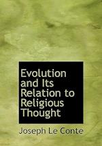 Evolution and Its Relation to Religious Thought af Joseph Le Conte