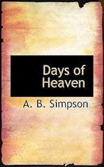 Days of Heaven af A. B. Simpson