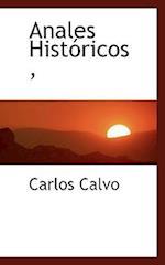 Anales Hist Ricos, af Carlos Calvo