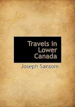 Travels in Lower Canada
