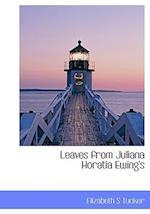Leaves from Juliana Horatia Ewing's af Elizabeth S. Tucker