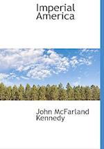 Imperial America af John Mcfarland Kennedy