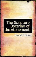 The Scripture Doctrine of the Atonement af David Thom