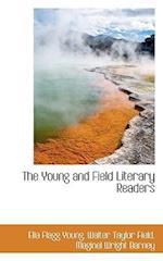 The Young and Field Literary Readers af Maginel Wright Barney, Walter Taylor Field, Ella Flagg Young
